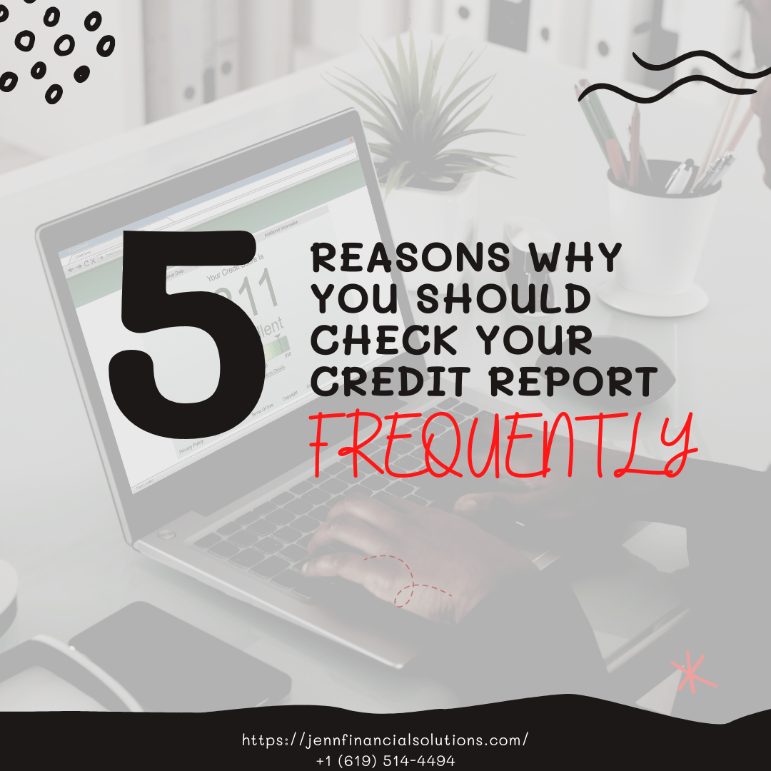 5 Reasons Why You Should Check Your Credit Score Frequently!