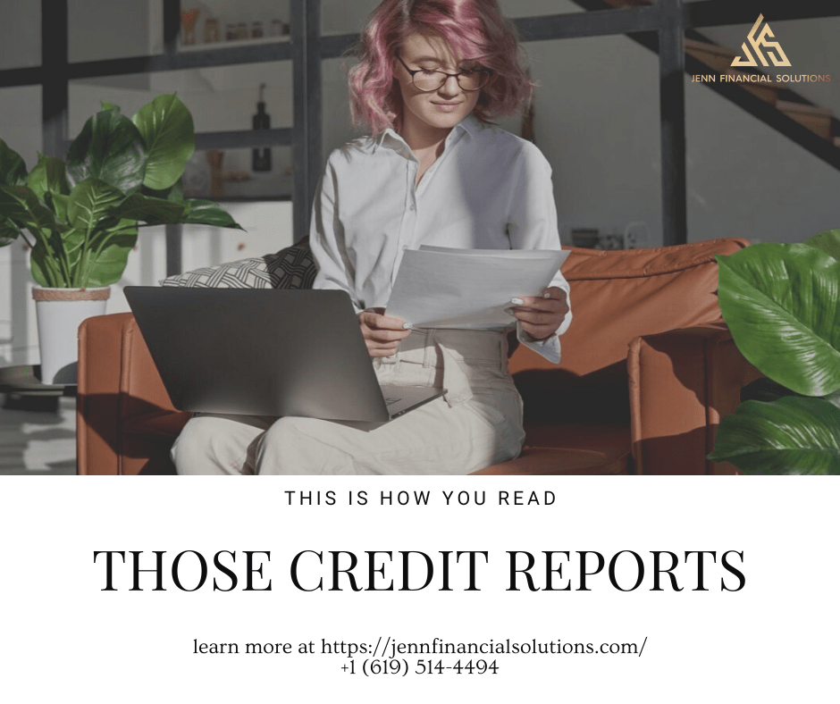 How You Read Those Credit Reports